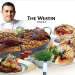 Arabian Food Fest at The Westin Dhaka
